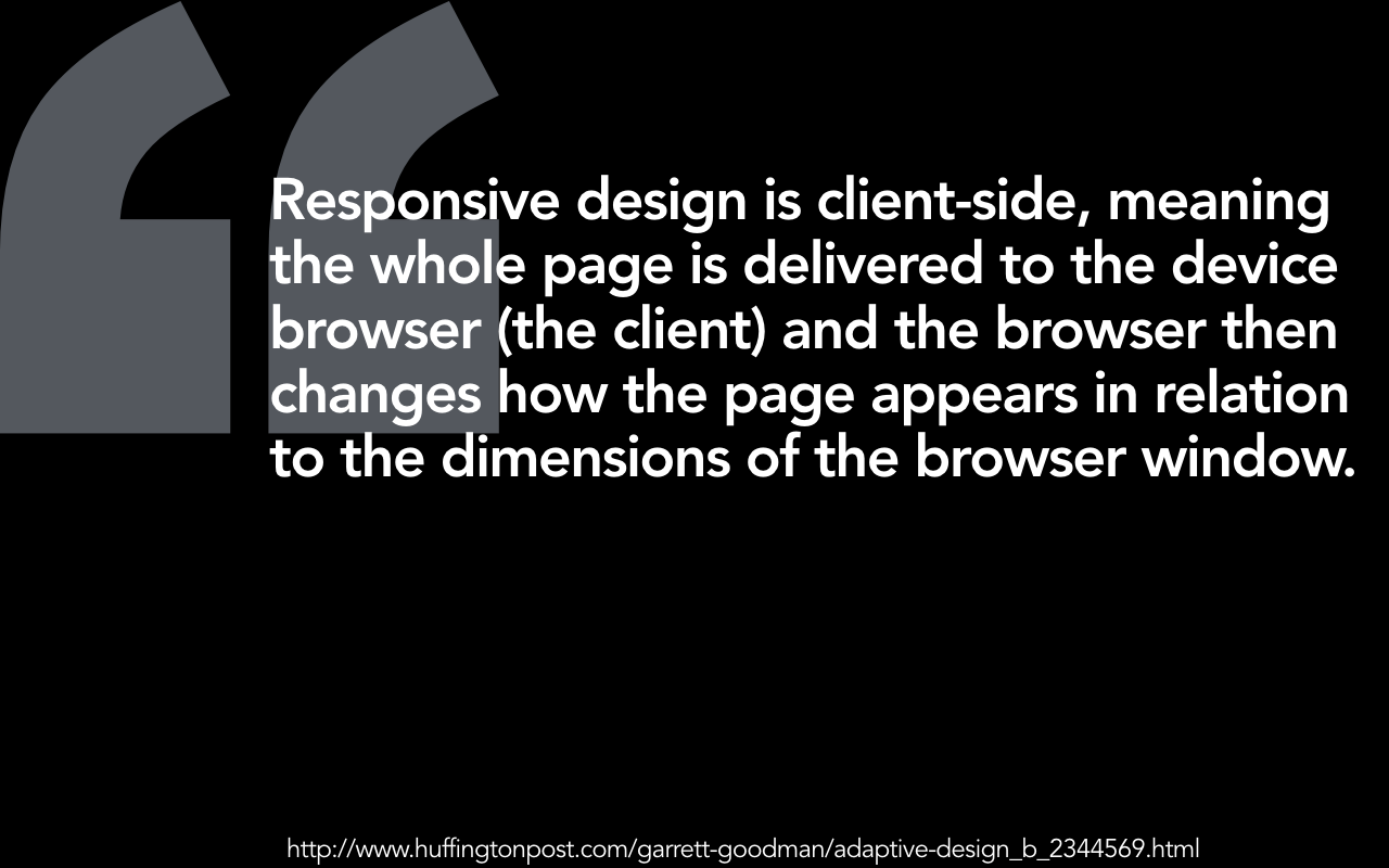 Responsive design is client side