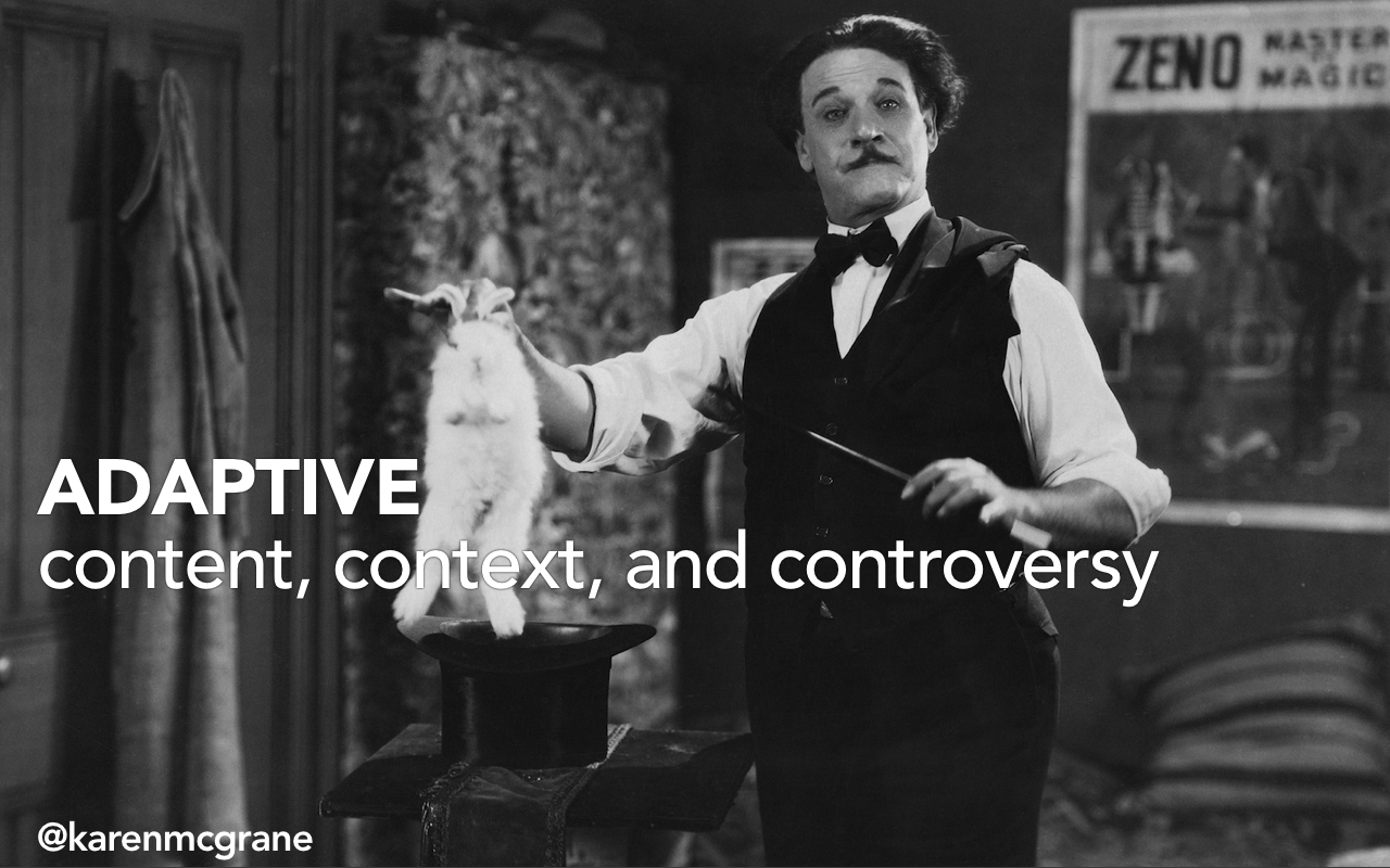 Adaptive Content Context and Controversy