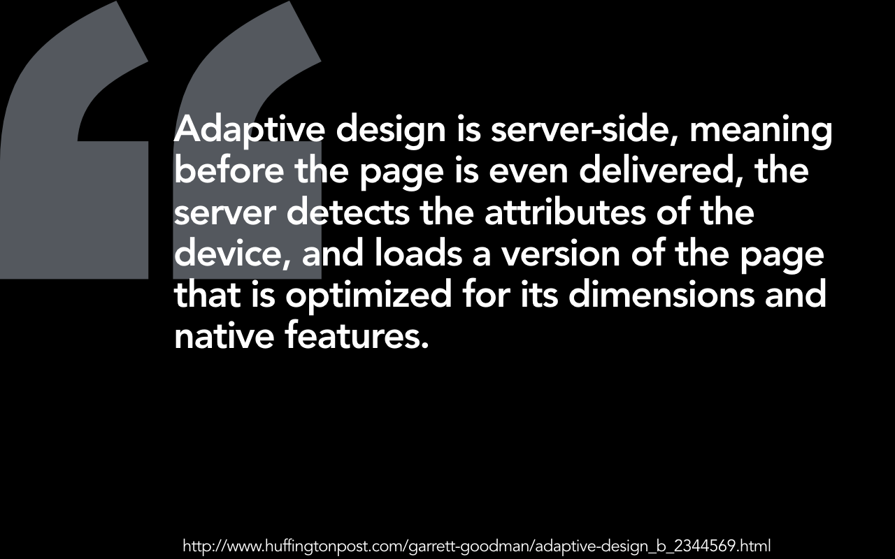 Adaptive design is server side